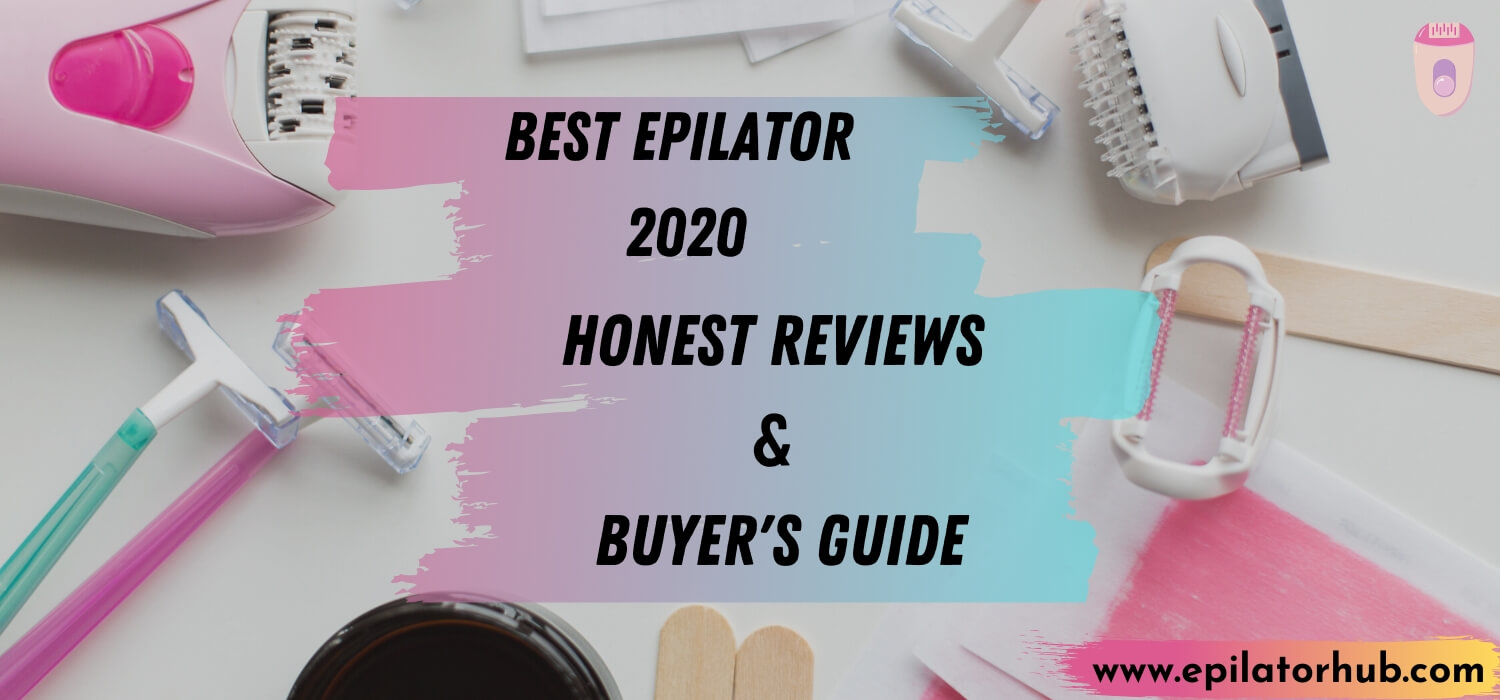 Best Rated Epilator 2020